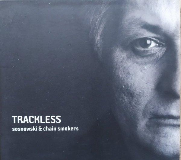 Sosnowski & Chain Smokers Trackless CD