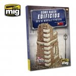 AMMO of Mig Jimenez 6135 HOW TO MAKE BUILDINGS. BASIC CONSTRUCTION AND PAINTING GUIDE (English)