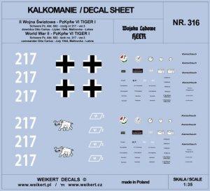 Weikert Decals DEC316 TIGER I - Otto Carius - czołg 217 - Schwere Pz. Abt. 502 , Malinovka - Łotwa, lipiec 1944 - ver.3 1/35