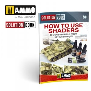 Ammo of Mig 6524 Solution Book. How to use shaders to create weathering effects & other techniques