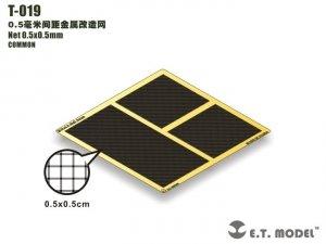 E.T. Model T-019 Net 0.5x0.5mm ( siatka )