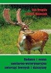 Badanie i ocena sanitarno-weterynaryjna zwierząt łownych i dziczyzny