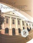 Dzieje Uniwersytetu Przyrodniczego we Wrocławiu