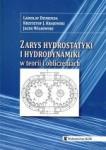 Zarys hydrostatyki i hydrodynamiki w teorii i obliczeniach