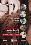 Metody diagnostyczne w dermatologii weterynaryjnej - przewodnik diagnostyczny
