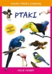 Ptaki Moje hobby