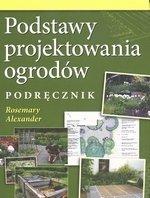 Podstawy projektowania ogrodów Podręcznik