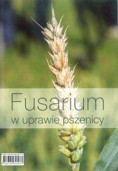 Fusarium w uprawie pszenicy