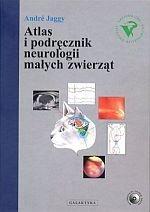 Atlas i podręcznik neurologii małych zwierząt + płyta CD