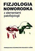 Fizjologia noworodka z elementami patofizjologii