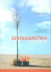Szkółkarstwo ozdobne Wybrane zagadnienia Wyd 3