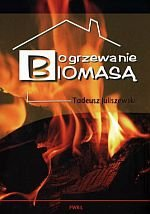 Ogrzewanie biomasą