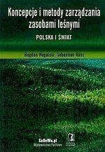Koncepcje i metody zarządzania zasobami leśnymi Polska i świat