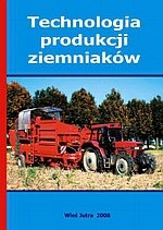 Technologia produkcji ziemniaków