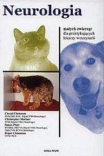 Neurologia małych zwierząt dla praktykujących lekarzy weterynarii