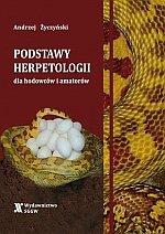 Podstawy herpetologii dla hodowców i amatorów