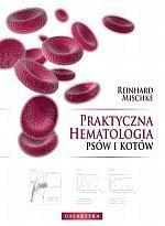 Praktyczna hematologia psów i kotów