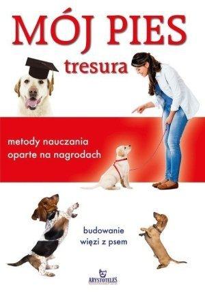 Mój pies tresura metody nauczania oparte na nagrodach