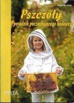 Pszczoły Poradnik początkującego hodowcy