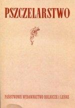 Pszczelarstwo Reprint wydania z 1951 roku