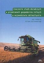 Znaczenie służb doradczych w przemianach gospodarstw rolnych