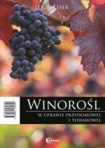 Winorośl w uprawie przydomowej i towarowej