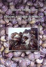 Hodowla i chów ślimaków w pomieszczeniach i na użytkach zielonych