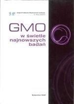 GMO w świetle najnowszych badań