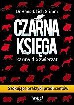 Czarna księga karmy dla zwierząt Szokujące praktyki producentów