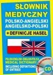 Słownik medyczny polsko-angielski angielsko-polski + definicje haseł + CD