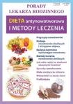 Dieta antynowotworowa i metody leczenia Porady lekarza rodzinnego