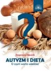 Autyzm i dieta O czym warto wiedzieć
