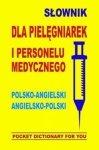 Słownik dla pielęgniarek i personelu medycznego polsko-angielski