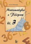 Matematyka z Filipem Klasa 3