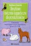 Obrazkowe ćwiczenia logopedyczne dla przedszkolaków Ćwiczenia wspomagające terapię logopedyczną głosek Ś, Ź, Ć, DŹ