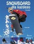 Snowboard dla każdego Poradnik