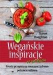 Wegańskie inspiracje ze smakiem Proste przepisy na smaczne i zdrowe potrawy roślinne