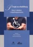 Przepis na rehabilitację Dzieci i młodzież z niepełnosprawnością