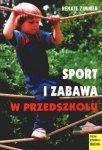 Sport i zabawa w przedszkolu