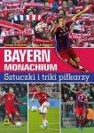 Bayern Monachium Sztuczki i triki piłkarzy