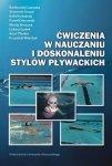Ćwiczenia w nauczaniu i doskonaleniu stylów pływackich