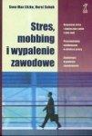 Stres mobbing i wypalenie zawodowe