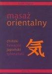 Masaż orientalny chiński hawajski japoński tybetański