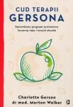 Cud Terapii Gersona Sprawdzony program żywieniowy leczenia raka i innych chorób