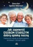 Jak zapewnić osobom starszym dobrą opiekę nocną
