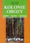 Kolonie i obozy Zdrowe radosne bezpieczne