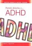 Pomóż dziecku z ADHD