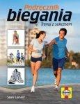 Podręcznik biegania Trenuj z sukcesem