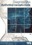 Diagnostyka dysfunkcji narządu żucia Płyta DVD