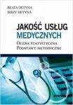 Jakość usług medycznych Ocena statystyczna Podstawy metodyczne